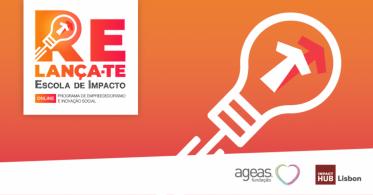 3.ª edição da iniciativa Relança-te da Escola de Impacto