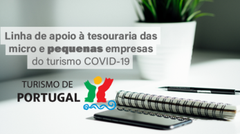 Linha de apoio à tesouraria para micro e pequenas empresas do turismo - Covid-19